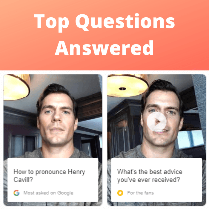 Top questions answered by Henry Cavill